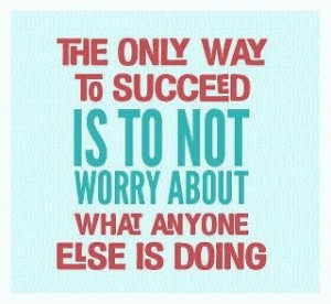 The Only Way To Succeed Is To