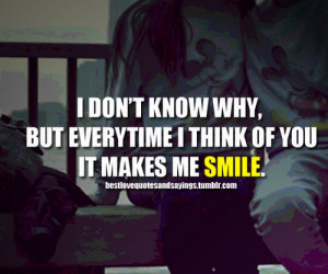 He Makes Me Smile Quotes Tumblr