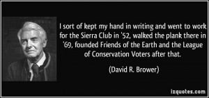 More David R. Brower Quotes