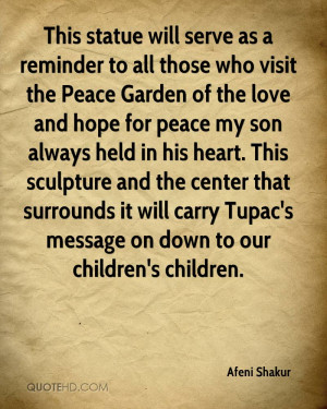 as a reminder to all those who visit the Peace Garden of the love ...