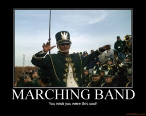 marching-band-dork-marching-band-high-school-demotivational-poster ...