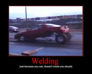 View Full Size | More funny welding jpg picture by tims98ss ...