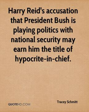 Harry Reid's accusation that President Bush is playing politics with ...