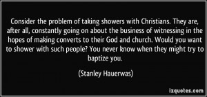 More Stanley Hauerwas Quotes