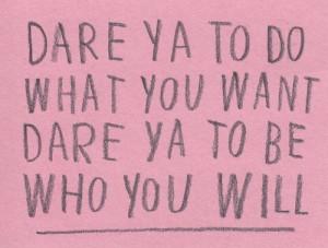 double dare you. #quote