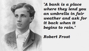 Robert frost famous quotes 1