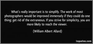 More William Albert Allard Quotes