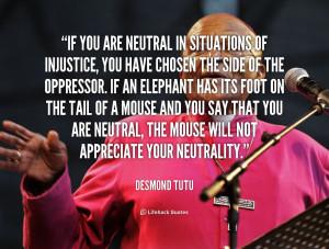 You Have Chosen The Side Desmond Tutu Lifehack Quotes