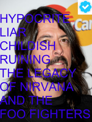 dave grohl think kurt cobain murdered dave grohl quotes kesha dave ...