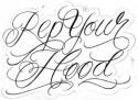 Rep Your Hood Lettering Tattoo Design