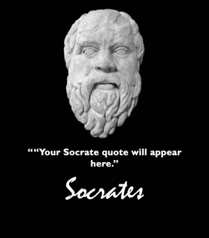 Socrates Choose a Quote
