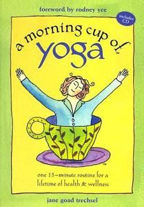 Morning Cup of Yoga : One 15-Minute Ro...