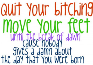 ... allstar weekend not your birthday quit your bitching quote song lyrics