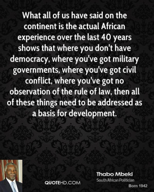 thabo-mbeki-quote-what-all-of-us-have-said-on-the-continent-is-the-act ...