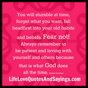 You Will Stumble At Time..