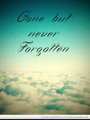 Latin translation of 'gone forever, never forgotten'.