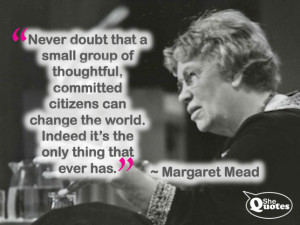 margaret mead quotes small group of people