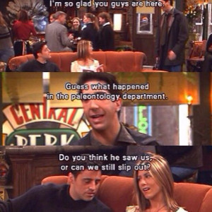 Ross, Rachel and Joey Friends tv show Funny quotes