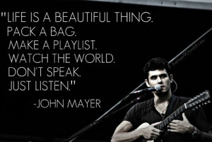 John mayer quotes, famous, best, sayings, about life