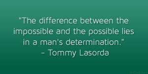 Tommy Lasorda Saying...