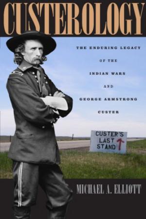 Custerology: The Enduring...