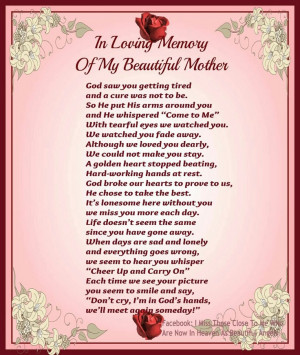 love and miss you so much mom