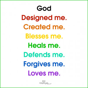 GOD quotes : Designed, created, blesses, heals, defends, forgives ...