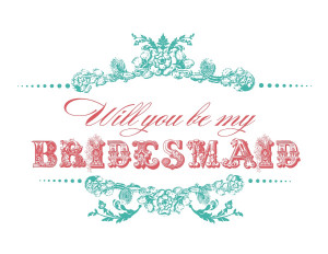 Will You Be My Bridesmaid Card - Vintage http://www.dessy.com ...