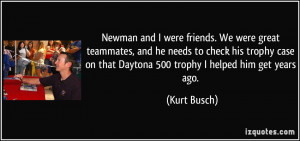 Newman and I were friends. We were great teammates, and he needs to ...