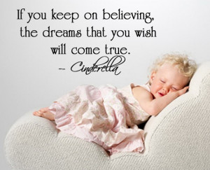 ... the dreams that you wish will come true. Custom Color Disney quote