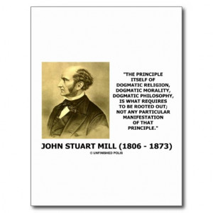 John Stuart Mill Dogmatic Religion Morality Quote Postcards