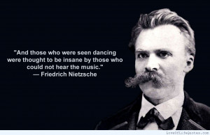 Friedrich-Nietzsche-quote-on-those-thought-to-be-insane.jpg