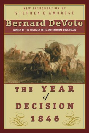 "Start by marking ""The Year of Decision 1846"" as Want to Read:"