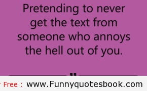 even you irritating someone funny quotes