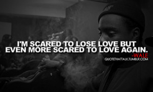 Wale Quotes About Love #love #wale #quotes #quote