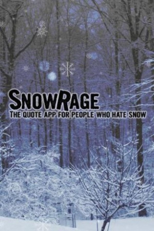 Snow Quotes Funny