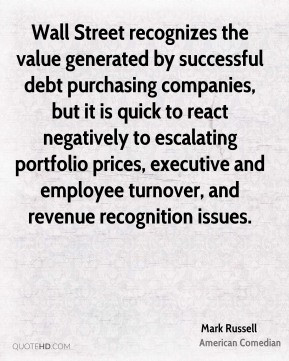 Mark Russell - Wall Street recognizes the value generated by ...