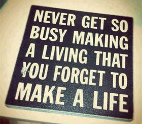 Work Life Balance Quotes & Sayings