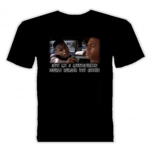 Menace Ii 2 To Society Caine Quote T Shirt