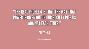 The real problem is that the way that power is given out in our ...