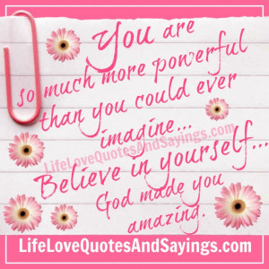 You Are So Much More Powerful Amazing Quotes About Love With Cute Pink ...