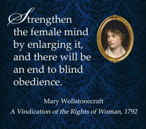 favorite quote from Mary Wollstonecraft