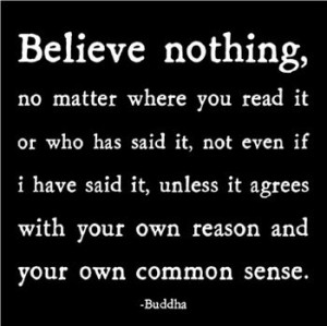 belief, buddha, common sense, inspiration, quotes, words