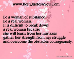 Singer Pink Strong Women Quotes | Be a woman of substance. Be a real ...