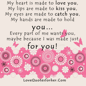Is Made To Love You My Lips Are Made To Kiss You Romantic Quote