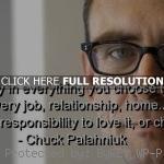 ... life chuck palahniuk, quotes, sayings, find joy, positive, life, great