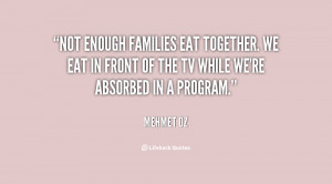 family together quotes source http quotes lifehack org quote mehmetoz ...
