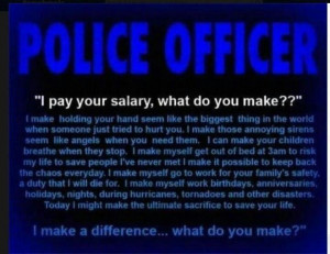 Thanks to all of our Police Officers