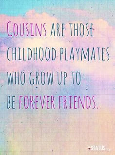... quotes, quotes cousins, baby cousin quotes, little cousin quotes