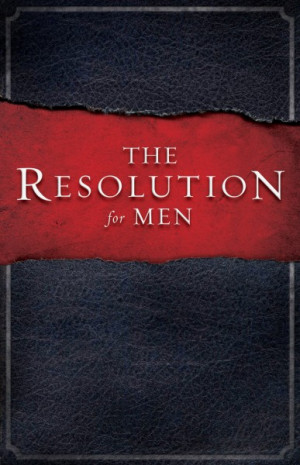 Resolution for Men, bible, bible study, gospel, bible verses
